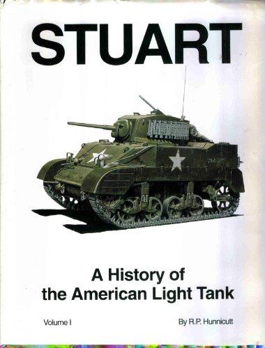 9780891414629: Stuart - A History of the American Light Tank, Vol. 1