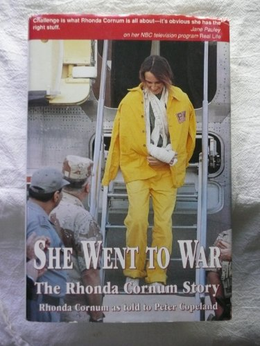 9780891414636: She Went to War: The Rhonda Cornum Story