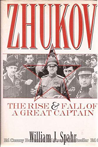 9780891414698: Zhukov: The Rise and Fall of a Great Captain