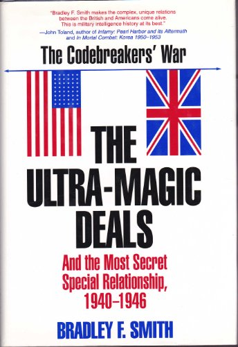 9780891414834: The Ultra-Magic Deals and the Most Secret Special Relationship, 1940-1946