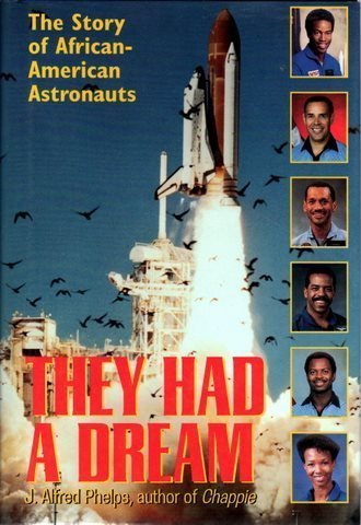 9780891414971: They Had a Dream: The Story of African American Astronauts