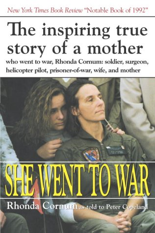 9780891415077: She Went to War: The Rhonda Cornum Story
