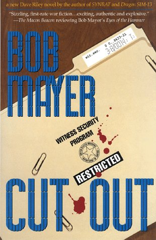 Cut Out: A Dave Riley Novel: Mayer, Bob