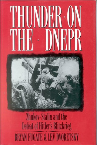 9780891415299: Thunder on Dnepr: Zhukov-Stalin and the Defeat of Hitler's Blitzkrieg