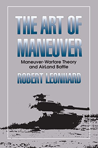 9780891415329: The Art of Maneuver: Maneuver Warfare Theory and Airland Battle