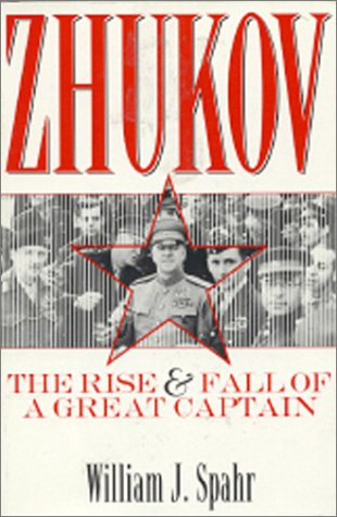 9780891415510: Zhukov: The Rise and Fall of a Great Captain