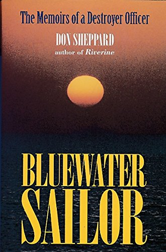 9780891415541: Bluewater Sailor: The Memoirs of a Destroyer Officer
