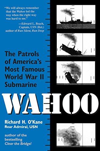 9780891415725: Wahoo: The Patrols of America's Most Famous World War II Submarine