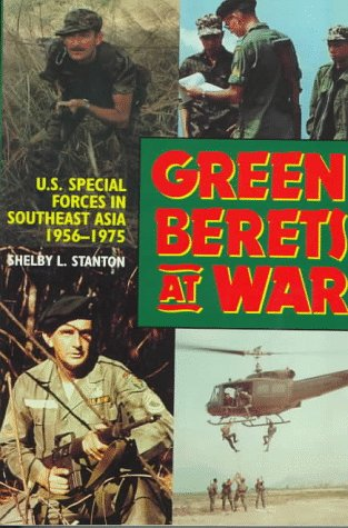 9780891415749: Green Berets at War: U.S.Army Special Forces in Southeast Asia, 1956-75