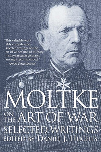9780891415756: Moltke on the Art of War: Selected Writings