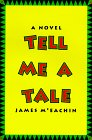 Tell Me a Tale: A Novel of the Old South: McEachin, James