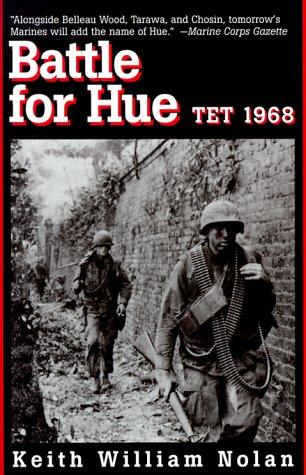 Battle for Hue: Tet 1968: Nolan, Keith