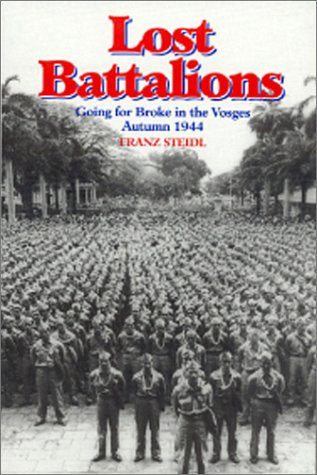 9780891416227: Lost Battalions: Going for Broke in the Vosges, Autumn 1944