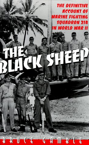 9780891416449: Black Sheep: The Definitive Account of Marine Fighting Squadron 214 in World War II