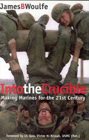9780891416579: Into the Crucible: Making Marines for the 21st Century