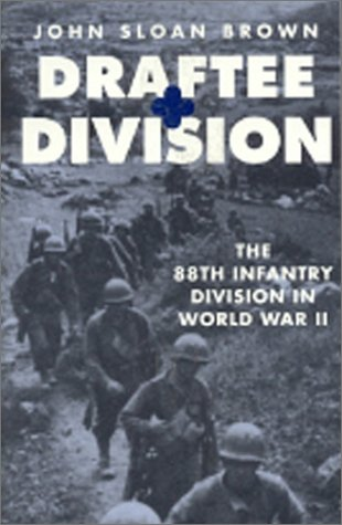 9780891416661: Draftee Division: The 88th Infantry Division in World War II