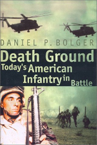 9780891416715: Death Ground: Today's American Infantry in Battle