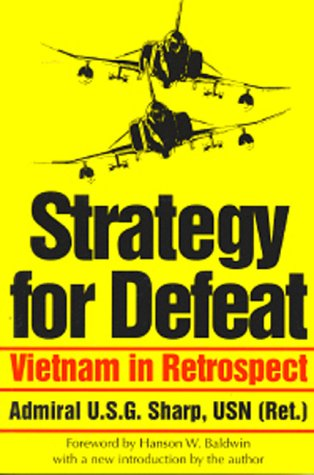 9780891416722: Strategy for Defeat: Vietnam in Retrospect