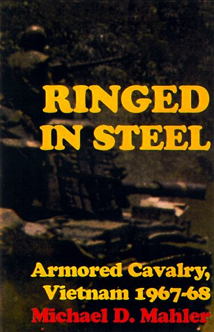 9780891416746: Ringed in Steel: Armored Cavalry, Vietnam 1967-68