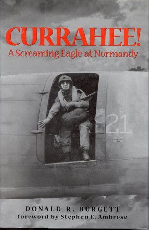 9780891416814: Currahee: A Screaming Eagle at Normandy