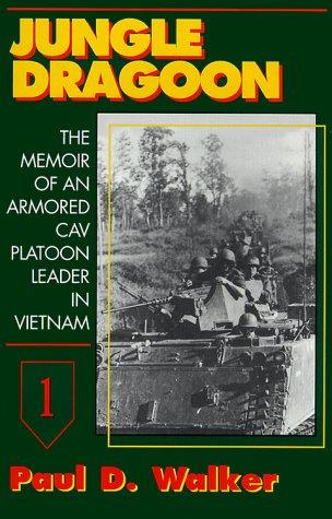 9780891416890: Jungle Dragoon: The Memoir of an Armored Cav Platoon Leader in Vietnam