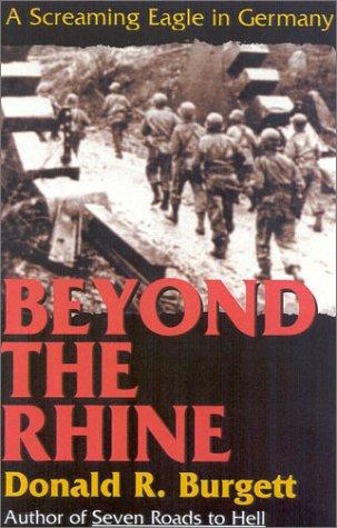 9780891416975: Beyond the Rhine: A Screaming Eagle in Germany