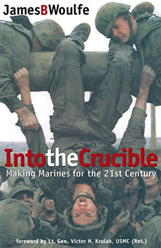 9780891417071: Into the Crucible: Making Marines for the 21st Century