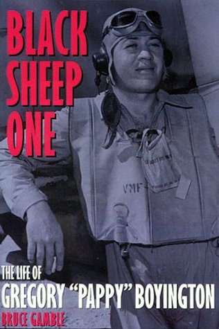 "9780891417163: Black Sheep One: The Life of Gregory ""Pappy"" Boyington"