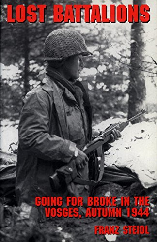 9780891417279: Lost Battalions: Going for Broke in the Vosges, Autumn 1944