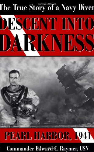 9780891417453: Descent into Darkness Pearl Harbor, 1941 (The True Story of a Navy Diver)