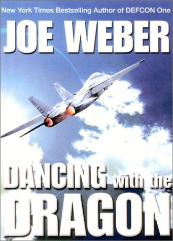 9780891417644: Dancing with the Dragon: A Novel