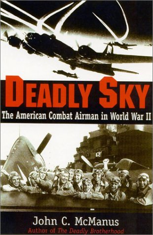 9780891417798: Deadly Sky: The American Combat Airman in World War II