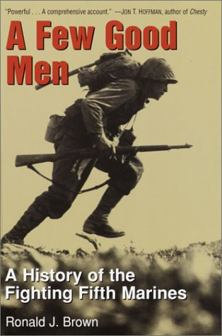 9780891417989: A Few Good Men: A History of the Fighting Fifth Marines