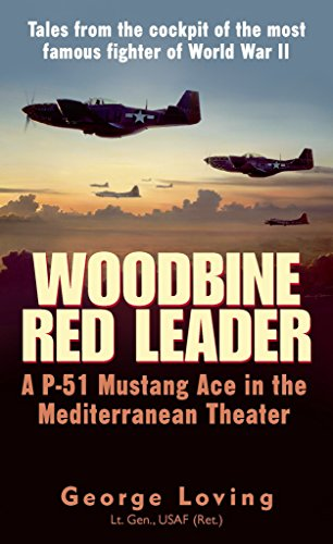 9780891418139: Woodbine Red Leader: A P-51 Mustang Ace in the Mediterranean Theater