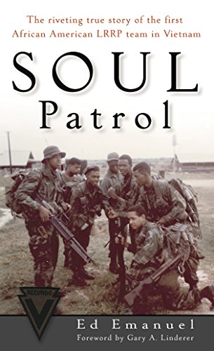 9780891418177: Soul Patrol: The Riveting True Story of the First African American LRRP Team in Vietnam