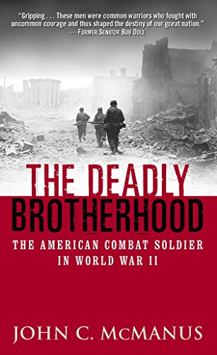 9780891418238: The Deadly Brotherhood: The American Combat Soldier in World War II