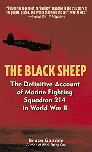 9780891418252: The Black Sheep: The Definitive History of Marine Fighting Squadron 214 in World War II
