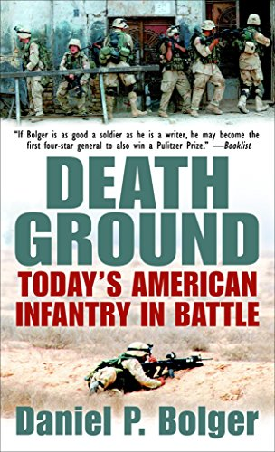 9780891418306: Death Ground: Today's American Infantry in Battle