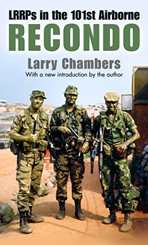 Recondo: LRRPs in the 101st Airborne: Chambers, Larry