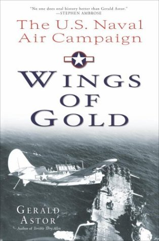 9780891418535: Wings of Gold: The U.S. Naval Air Campaign in World War II
