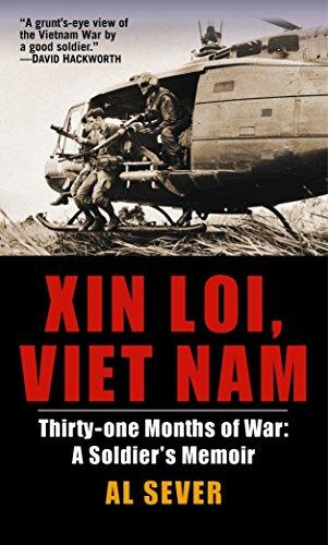 9780891418566: Xin Loi, Viet Nam: Thirty-one Months of War: a Soldier's Memoir