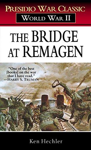 9780891418603: The Bridge at Remagen: A Story of World War II (Presidio War Classic; World War II)