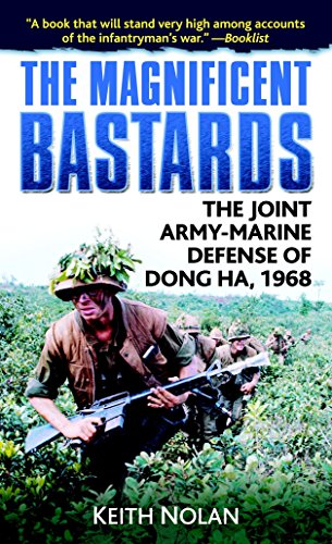 9780891418610: The Magnificent Bastards: The Joint Army-Marine Defense of Dong Ha, 1968