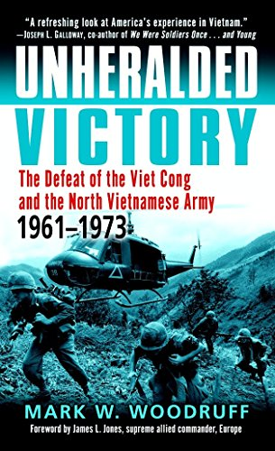 9780891418665: Unheralded Victory: The Defeat of the Viet Cong and the North Vietnamese Army, 1961-1973