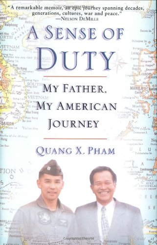 A Sense of Duty: My Father, My American Journey