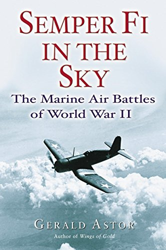 9780891418771: Semper Fi In The Sky: The Marine Air Battles Of World War II