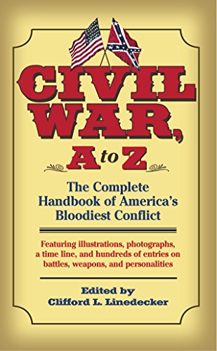 9780891418788: Civil War, A to Z: The Complete Handbook of America's Bloodiest Conflict