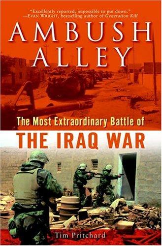 9780891418801: Ambush Alley: The Most Extraordinary Battle of the Iraq War