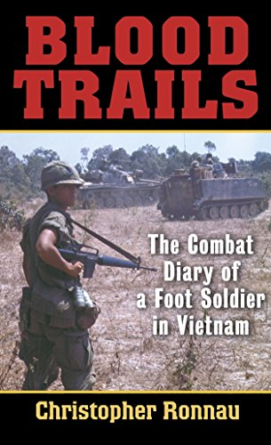 9780891418832: Blood Trails: The Combat Diary of a Foot Soldier in Vietnam