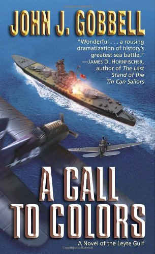 9780891418900: A Call to Colors: A Novel of the Leyte Gulf